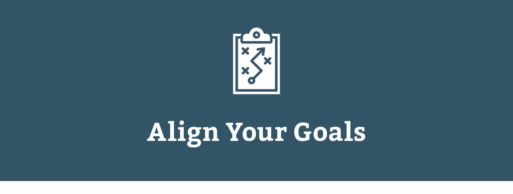 Align Goals